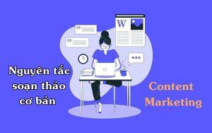 Nguyên tắc soạn thảo văn bản content marketing